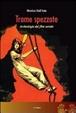 Cover of Trama spezzata. Archeologia del film seriale