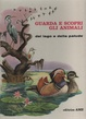 Cover of Guarda e scopri gli animali