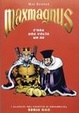 Cover of Maxmagnus. C'era una volta un re
