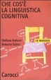 Cover of Che cos'è la linguistica cognitiva