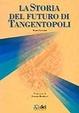 Cover of La storia del futuro di Tangentopoli
