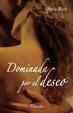 Cover of Dominada por el deseo