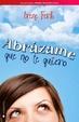 Cover of Abrázame que no te quiero