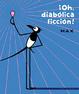 Cover of ¡Oh, diabólica ficción!