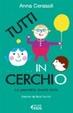 Cover of Tutti in cerchio. Conoscere le figure geometriche e le loro misure