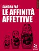 Cover of Le affinità affettive