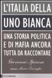 Cover of L'Italia della Uno bianca