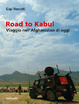 Cover of Road to Kabul