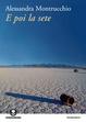 Cover of E poi la sete