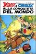 Cover of Asterix e Obelix alla conquista del mondo
