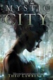 Cover of Mystic City