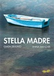 Cover of Stella madre