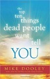 Cover of The Top Ten Things Dead People Want to Tell You
