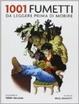 Cover of 1001 fumetti da leggere prima di morire