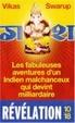 Cover of Les fabuleuses aventures d'un Indien malchanceux qui devint milliardaire