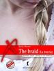 Cover of The Braid (La treccia)