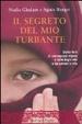 Cover of Il segreto del mio turbante. Storia vera di una ragazza afgana e della bugia che le ha salvato la vita