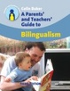 Cover of Parents' and Teachers' Guide to Bilingualism