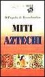 Cover of Miti aztechi