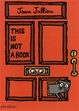 Cover of This Is Not a Book