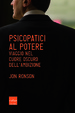 Cover of Psicopatici al potere
