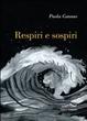 Cover of Respiri e sospiri