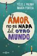 Cover of El amor no es nada del otro mundo