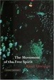 Cover of The Movement of the Free Spirit