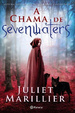 Cover of A chama de Sevenwaters