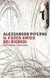 Cover of Il fuoco amico dei ricordi