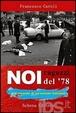 Cover of Noi ragazzi del '78 e il ricordo di un'estate italiana