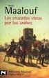 Cover of Las cruzadas vistas por los árabes