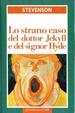 Cover of Lo strano caso del dottor Jekyll e del signor Hyde; Il trafugatore di salme; Un capitolo sui sogni