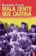 Cover of Mala gente que camina