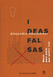 Cover of Ideas falsas