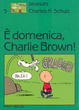 Cover of È domenica, Charlie Brown