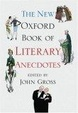 Cover of The New Oxford Book of Literary Anecdotes