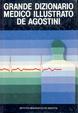 Cover of Grande dizionario medico illustrato De Agostini