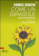 Cover of Come un girasole. Note di preghiera