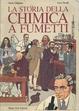 Cover of La storia della chimica a fumetti