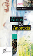 Cover of Aliens & Anorexia