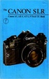 Cover of The Canon SLR Book for AE-1, AT-1, FTb & TX Users