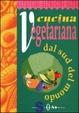 Cover of Cucina vegetariana dal sud del mondo