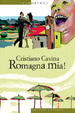 Cover of Romagna mia!