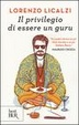 Cover of Il privilegio di essere un guru