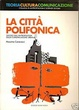 Cover of La città polifonica