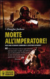 Cover of Morte all'imperatore!