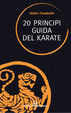 Cover of Venti principi guida del karate