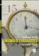 Cover of Enigma di Ferragosto