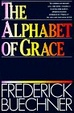 Cover of The Alphabet of Grace